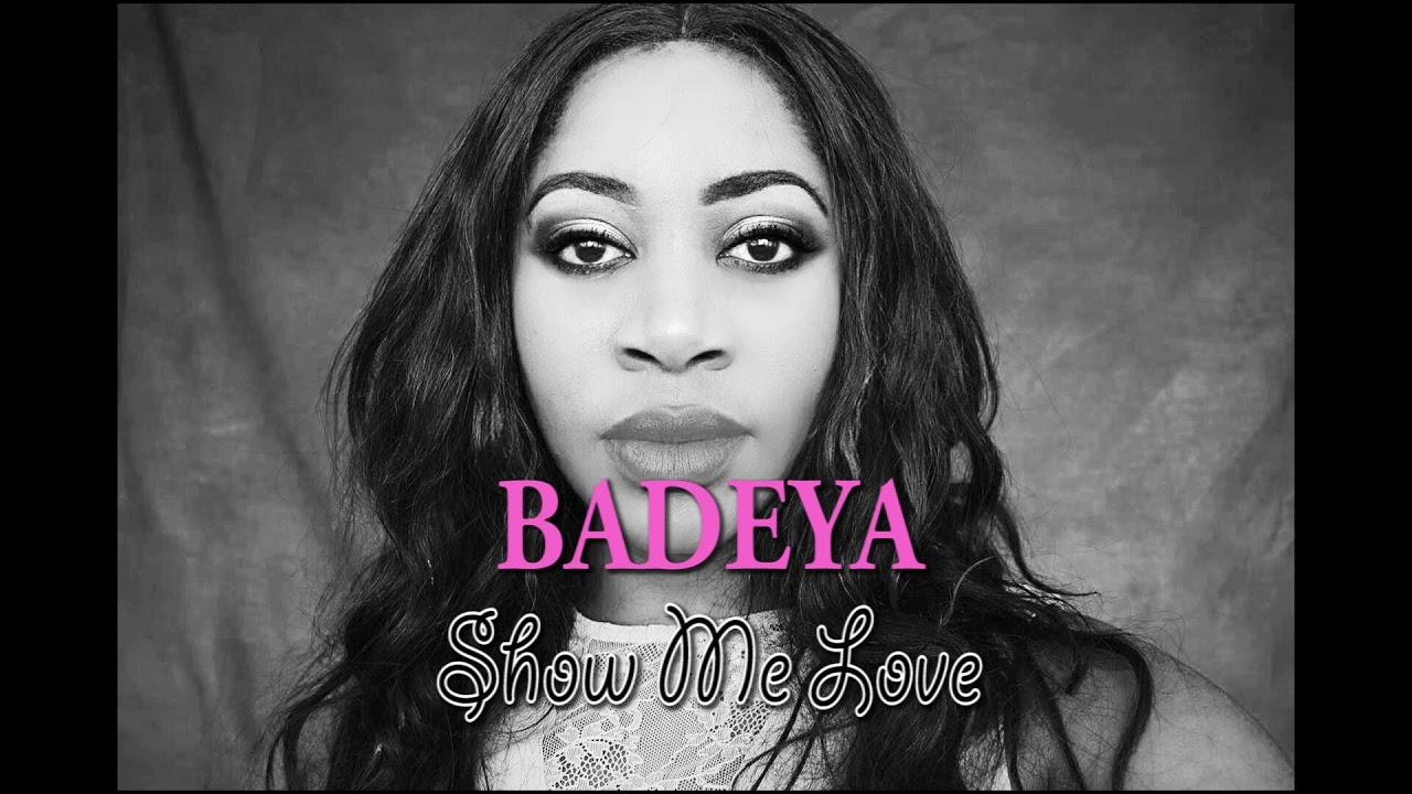 BADEYA - SHOW ME LOVE (LYRICS)